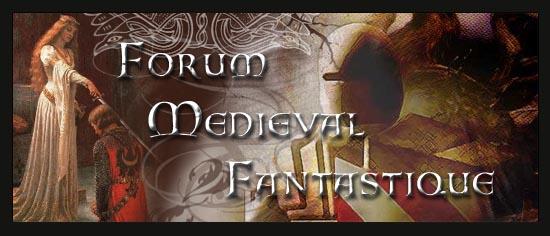 Forum Médiéval Fantastique