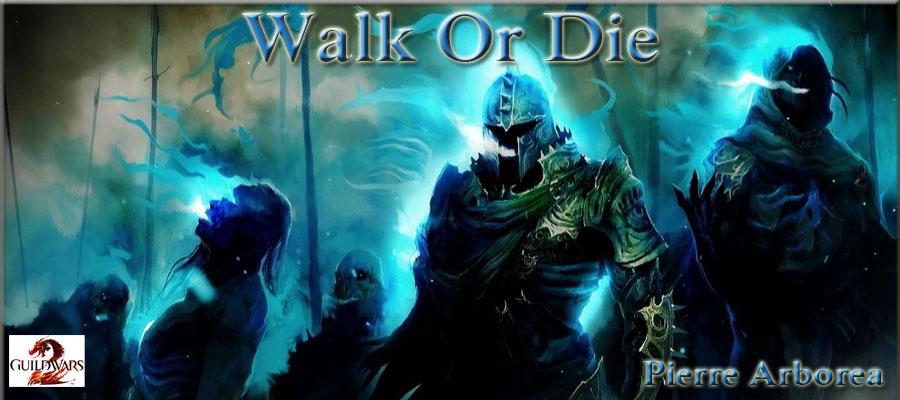 Guilde Walk Or Die