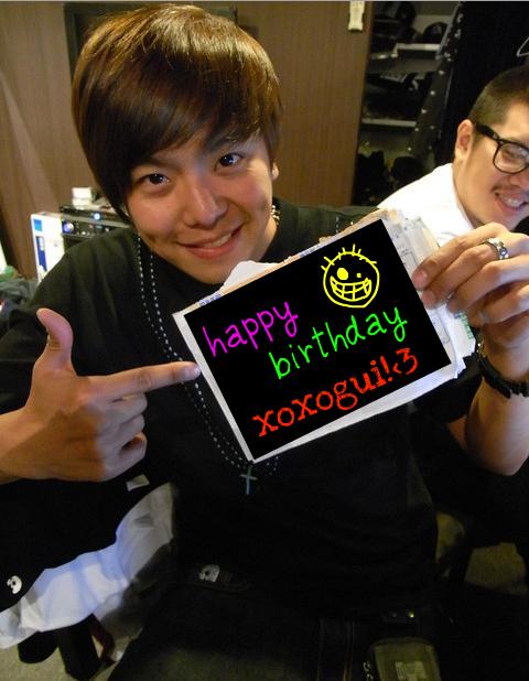 HAPPY BIRTHDAY XOXOGUI <3333 Missyb10