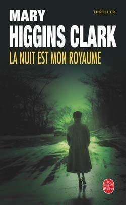 LA NUIT EST MON ROYAUME de Mary Higgins Clark 65418610