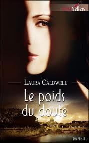 LE POIDS DU DOUTE de Laura Caldwell Images10