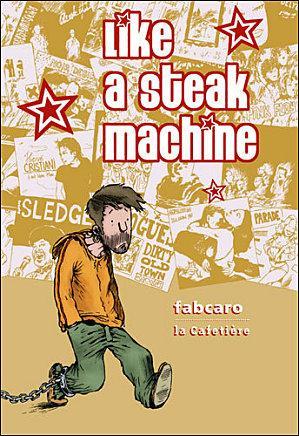 Like a steak machine par Fabcaro Steak10