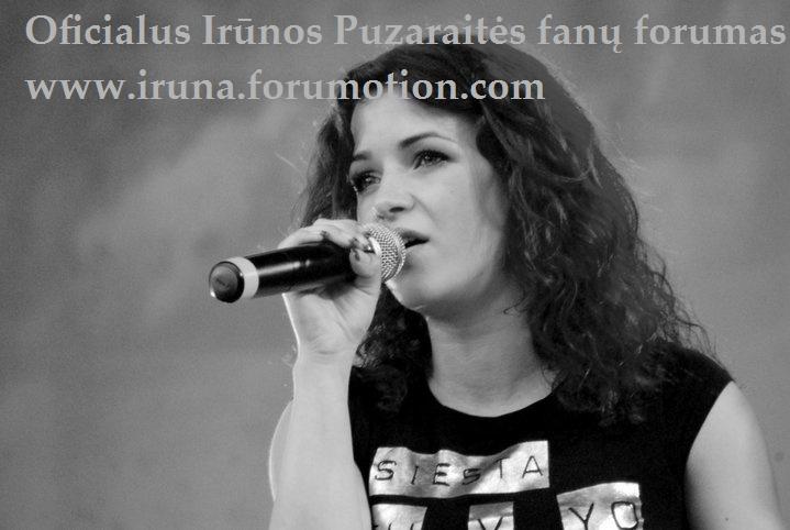 Irūnos Puzaraitės fanų forumas