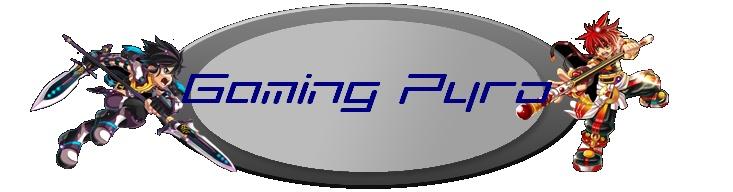 Gaming Pyro