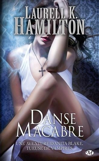 HAMILTON Laurell K. - ANITA BLAKE - Tome 14 : Danse macabre Anita10