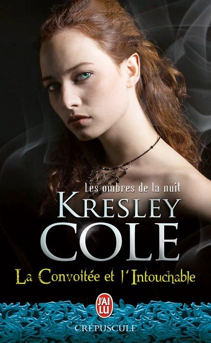 COLE Kresley - LES OMBRES DE LA NUIT - Tome 0 et 6,5 : La Convoitée et l'Intouchable Cole10