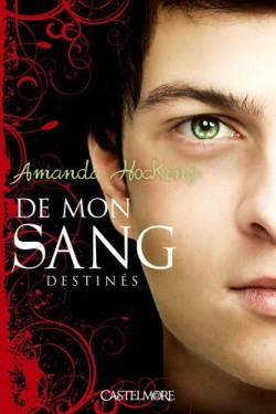 HOCKING Amanda - DE MON SANG - Tome 2 : Destinés Destin10