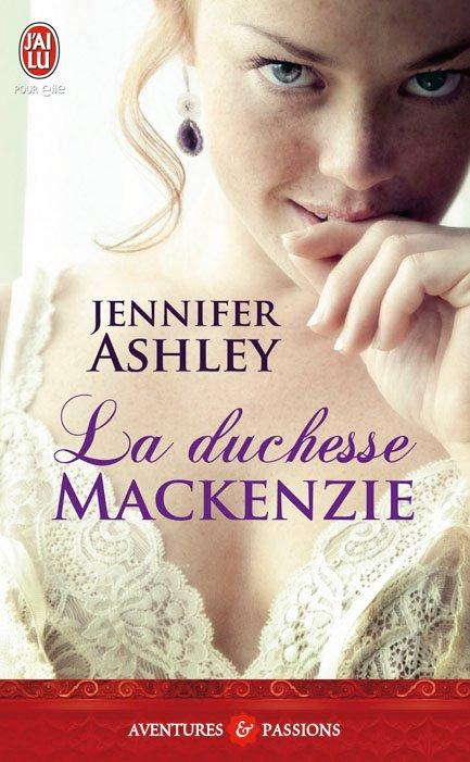 ASHLEY Jennifer - LES MACKENZIE - Tome 4 : La Duchesse Mackenzie La_duc11