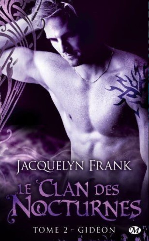 FRANK Jacquelyn - NIGHTWALKERS (LE CLAN DES NOCTURNES) - Tome 2 : Gideon Le_cla11