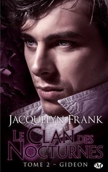 FRANK Jacquelyn - NIGHTWALKERS (LE CLAN DES NOCTURNES) - Tome 2 : Gideon Le_cla12