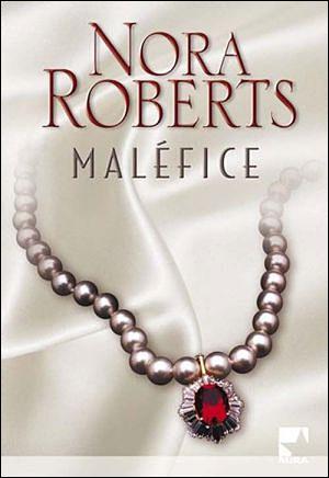 ROBERTS Nora - Maléfice Malafi10