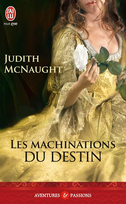 McNAUGHT Judith - REGENCE - Tome 2 - Les Machinations du Destin Mcnaug10