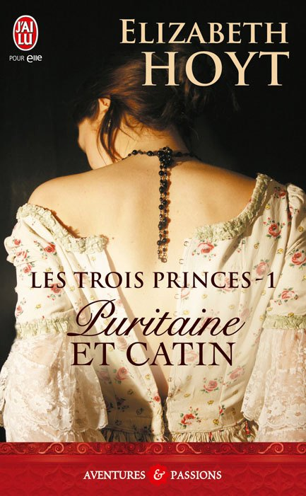 puritaine et catin - HOYT Elizabeth - LES TROIS PRINCES - Tome 1 - Puritaine et Catin Purita10