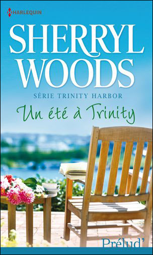 WOODS Sherryl - TRINITY HARBOR - Tome 2 : Un été à Trinity Un_ata10
