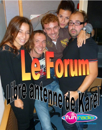 Forum des auditeurs de La libre antenne de Karel - Fun radio                      [NON OFFICIEL]