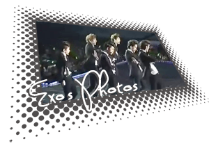 ● Exo's Photos