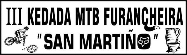 """III Kedada MTB Furancheira """"San Martiño"""" 18/11/´12 (INSCRIPCIONES CERRADAS) Cartel18"""