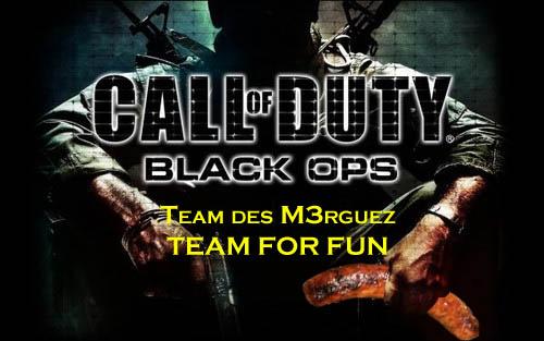 Les M3rguez - Team Black Ops