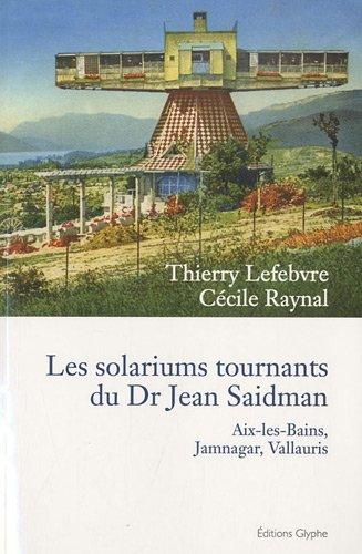 Station héliothérapique orientable d'Aix-les-Bains du docteur Jean Saidman (1897-1949) 51hlac10