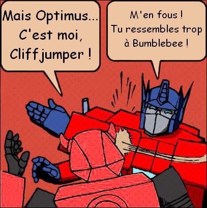 [Mini-Jeu] Générateur de Meme - Imaginez le dialogue - Optimus gifle Bumblebee/Bourdon! - Page 3 Optimu10