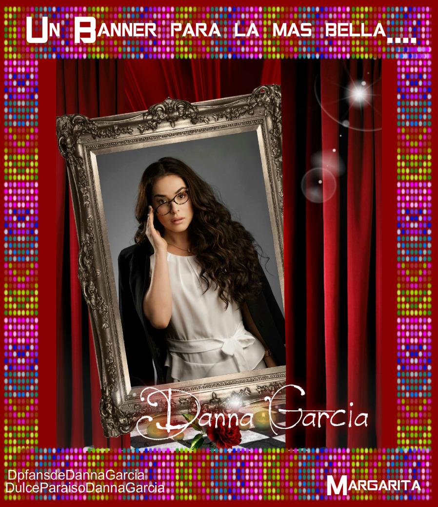 Un banners para la más hermosa..siempre tú Danna García.. - Página 18 Un_ban11