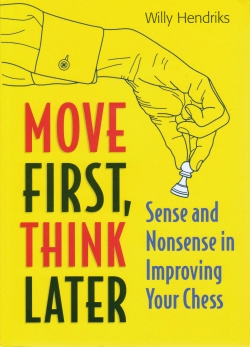 Move First, Think Later by Willy Hendrinks Aa6e9510