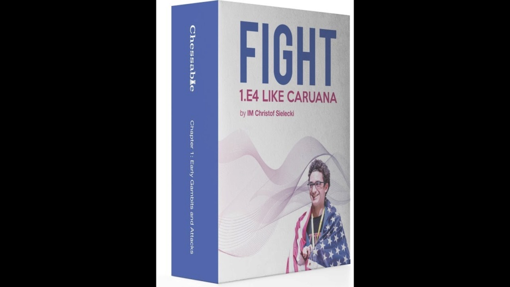 Video series: Fight 1.e4 like Caruana by IM Chessexplained Maxres10
