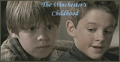 The Winchester's Childhood The_wi11