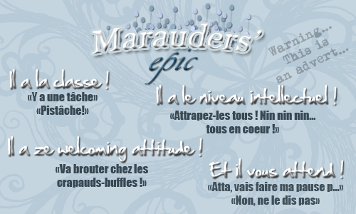 Partenaire n°6 : Marauder's Epic. Advert10