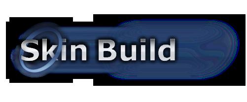 Skin Build