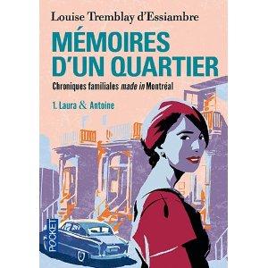 [Tremblay d'Essiambre, Louise] Mémoires d'un quartier - Tome 1: Laura & Antoine 51uj9l10