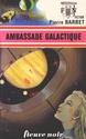 [Barbet, Pierre] Ambassade Galactique Fnant010