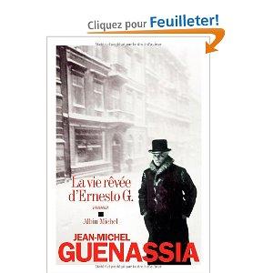 [Guenassia, Jean-Michel] La vie rêvée d'Ernesto G. Guenas10