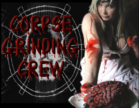 The Corpse Grinding Crew