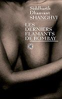[Shanghvi, Siddharth Dhanvant] Les derniers flamants de Bombay Arton110