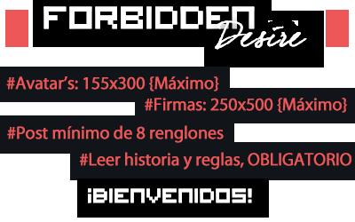 Foro gratis : Forbidden Desire Bienve10