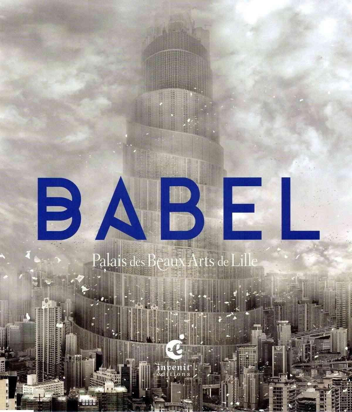Babel [Palais des Beaux Arts de Lille ] - Page 2 Babel-10