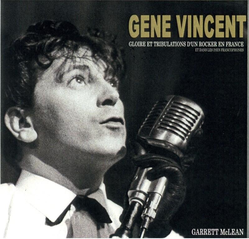 LIVRE : GENE VINCENT Gloire et Tribulations d'un Rocker en France et dans les pays francophones Gene0010