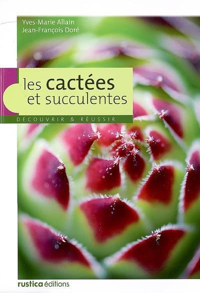 Les Cactées et Succulentes 98580010