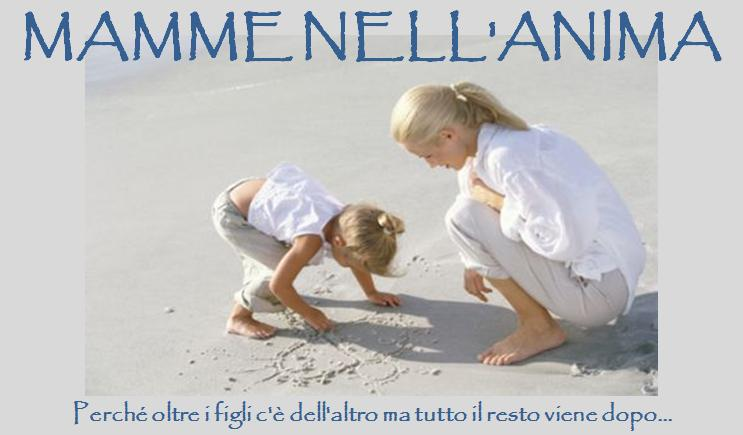 MAMME NELL'ANIMA