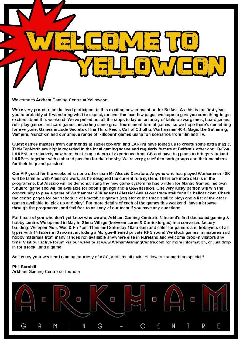 [CON] Arkham Gaming Centre at 'YELLOWCON' (27th to 29th of August 2010) 3ark10