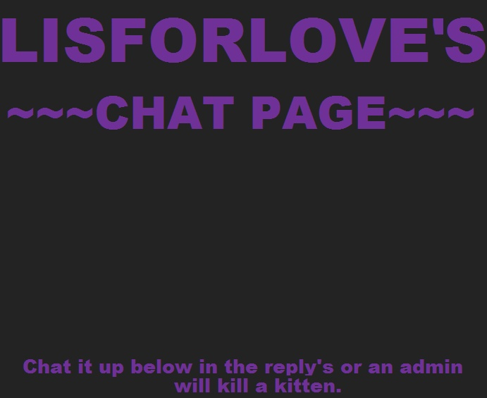 ~~~~~ZOMG!! Lis's awesome chat page!!~~~~~ Untitl12