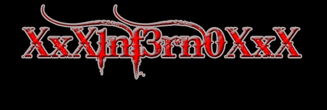 XxX1nf3rn0XxX's Official Site