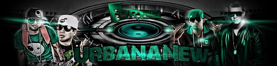 Foros UrbanaNew || El Blog Principal del Reggaeton