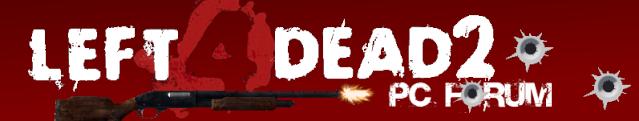 Left 4 Dead 2 PC Forum
