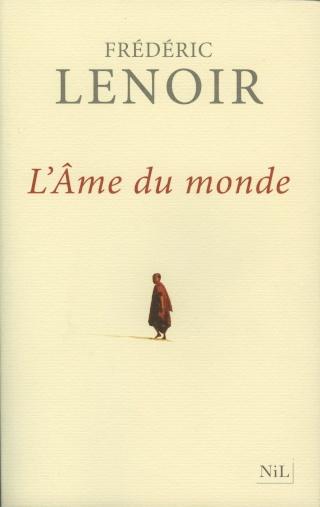 L'âme du monde ~ Frédéric Lenoir L_ame_11