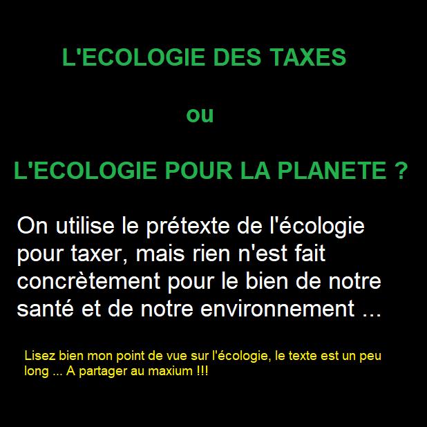 L'écologie des taxes ou l'écologie pour la planète ? 0111