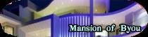 Mansión Of Byou
