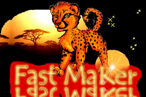 Fast Maker