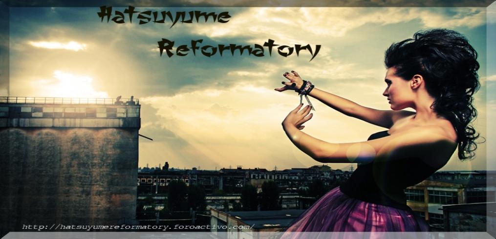 Hatsuyume Reformatory